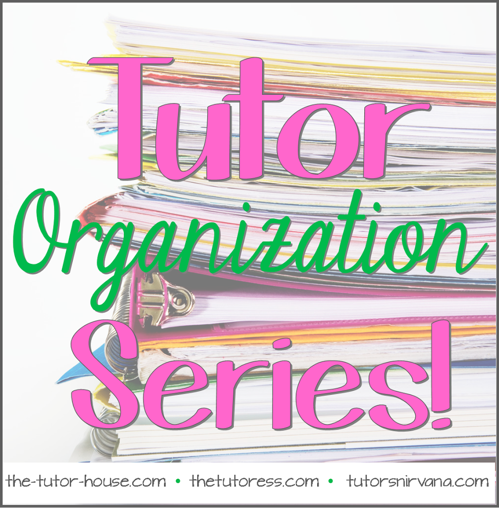 Tutor Organization Series Wrapping It Up